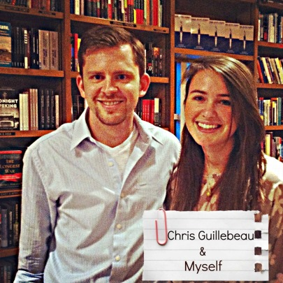 Chris Guillebeau & I